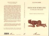 Essai sur Schelling : le reste qui n'éclôt jamais