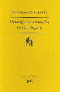 Heidegger et Hölderlin : le Quadriparti