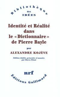 Identité et réalité dans le Dictionnaire de Pierre Bayle