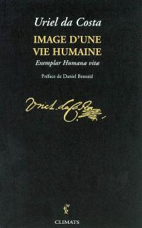 Image d'une vie humaine. Précédé de Dictionnaire historique et critique