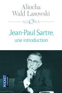 Jean-Paul Sartre, une introduction