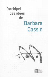 L'archipel des idées de Barbara Cassin