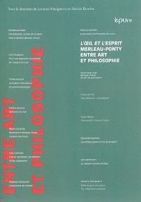 L'oeil et l'esprit : Maurice Merleau-Ponty entre art et philosophie