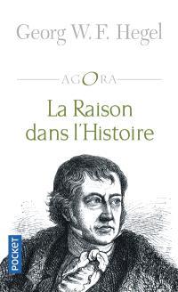 La raison dans l'histoire : introduction à la philosophie de l'histoire