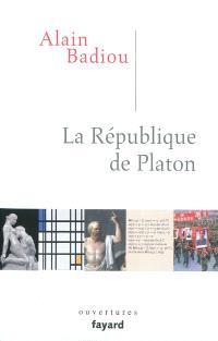 La République de Platon : dialogue en un prologue, seize chapitres et un épilogue