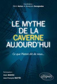 Le mythe de la caverne aujourd'hui : ce que Platon dit de nous...
