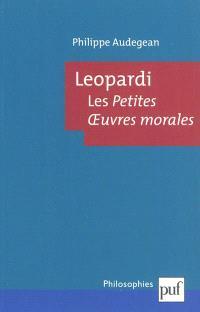Leopardi, les Petites oeuvres morales