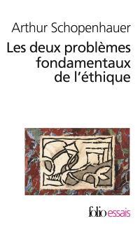 Les deux problèmes fondamentaux de l'éthique