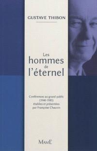 Les hommes de l'éternel : conférences au grand public (1940-1985)