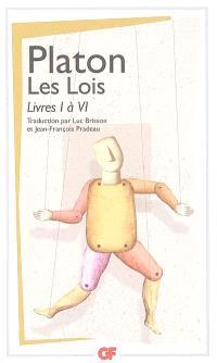 Les lois. Volume 1, Livres I à VI