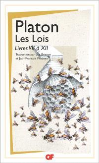 Les lois. Volume 2, Livres VII à XII