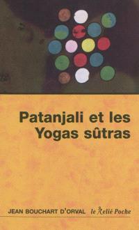 Les yogas sûtras de Patanjali : la maturité de la joie
