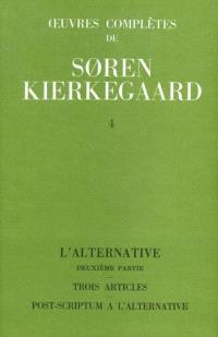 Oeuvres complètes. Volume 4, L'alternative, 2 : 1843-1844
