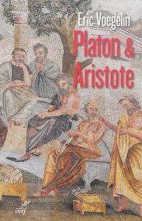 Ordre et histoire. Volume 3, Platon & Aristote