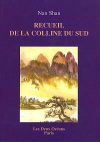 Recueil de la colline du sud : bouddhisme Chan Nan Shan