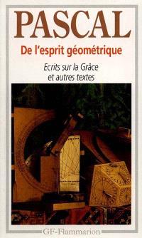 De l'esprit géométrique; Entretien avec M. de Sacy