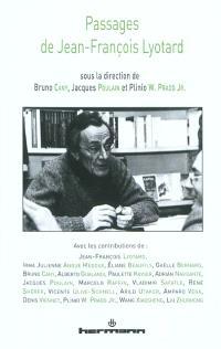 Passages de Jean-François Lyotard : rencontre internationale, Paris, du mercredi 14 au samedi 17 octobre 2009