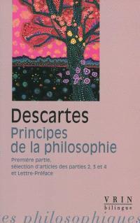 Principes de la philosophie : première partie, sélection d'articles des parties 2, 3, 4, Lettre-préface