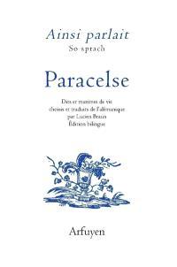 Ainsi parlait Paracelse = So sprach Paracelse