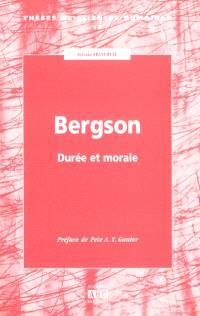 Bergson : durée et morale