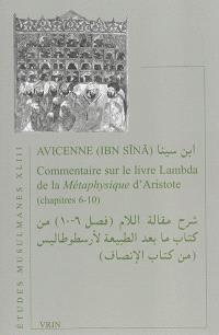 Commentaire sur le livre Lambda de la Métaphysique d'Aristote : chapitres 6-10