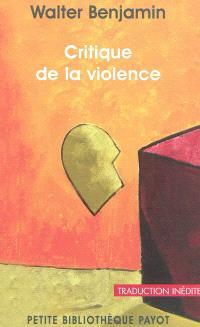 Critique de la violence : et autres essais