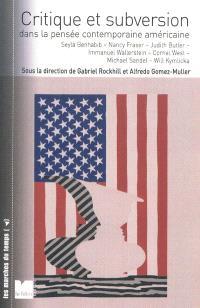 Critique et subversion dans la pensée contemporaine américaine : dialogues