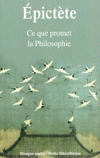 Entretiens. Volume 1, Ce que promet la philosophie