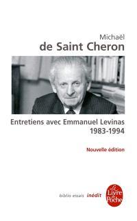 Entretiens avec Emmanuel Levinas : 1983-1994; Suivi de De la phénoménologie du visage à une philosophie de la rupture
