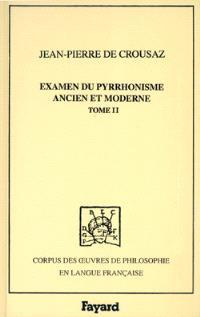 Examen du pyrrhonisme ancien et moderne : 1733. Volume 2