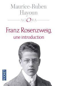 Franz Rosenzweig, une introduction