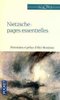 Friedrich Wilhelm Nietzsche : pages essentielles