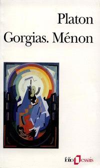 Gorgias; Suivi de Ménon