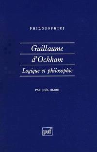Guillaume d'Ockham : logique et philosophie