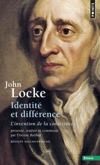 Identité et différence : l'invention de la conscience = An essay concerning human understanding II, xxvii : Of identity and diversity
