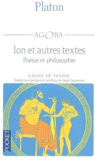 Ion et autres textes : poésie et philosophie