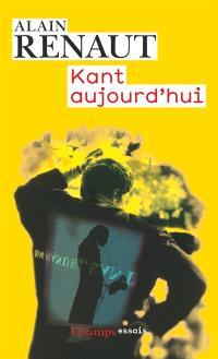 Kant aujourd'hui