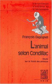 L'animal selon Condillac : une introduction au traité des animaux