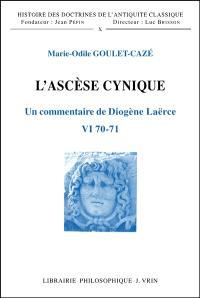L'Ascèse cynique : un commentaire de Diogène Laërce, VI 70-71