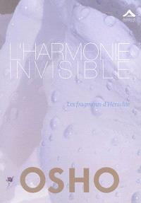 L'harmonie invisible : les fragments d'Héraclite