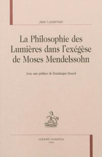 La philosophie des Lumières dans l'exégèse de Moses Mendelssohn