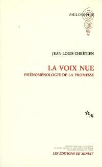 La voix nue : phénoménologie de la promesse