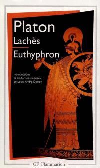 Lachès; Euthyphron