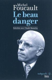 Le beau danger : entretien avec Claude Bonnefoy