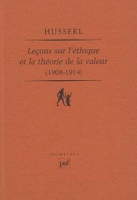 Leçons sur l'éthique et la théorie de la valeur, 1908-1914