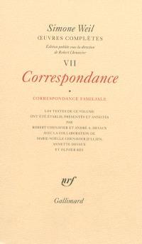 Oeuvres complètes, Volume 7, Correspondance. Volume 1, Correspondance familiale