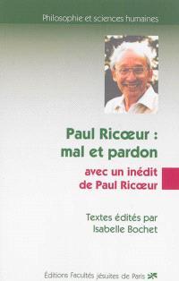 Paul Ricoeur : mal et pardon : actes de la journée d'étude organisée le 19 janvier 2013. Logique, éthique et tragique du mal chez saint-Augustin