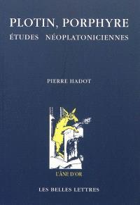 Plotin, Porphyre : études néoplatoniciennes