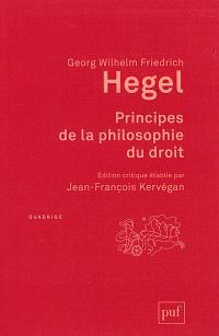 Principes de la philosophie du droit : texte intégral, accompagné d'annotations manuscrites et d'extraits des cours de Hegel