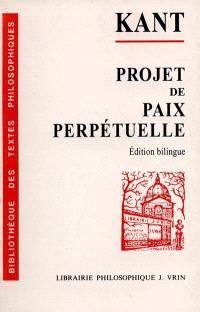 Projet de paix perpétuelle : esquisse philosophique, 1795